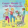 Conni, Dagmar Hoßfeld: Conni, Mandy und das wilde Wochenende