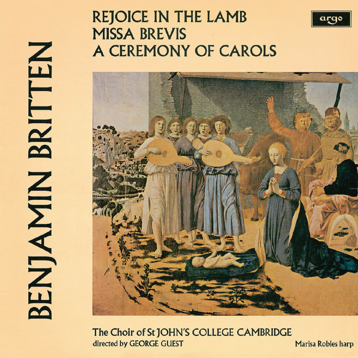 Britten: A Ceremony Of Carols; Rejoice In The Lamb; Missa Brevis