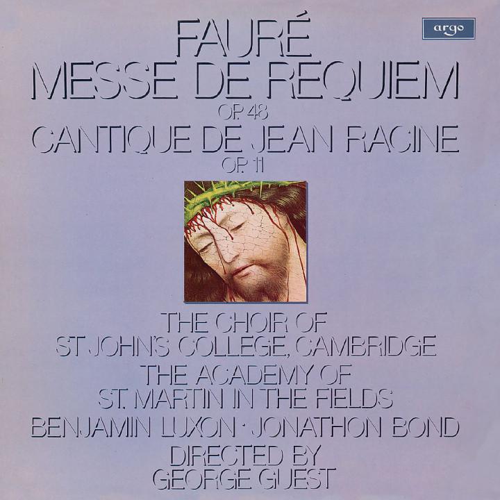 Fauré: Messe de Requiem; Cantique de Jean Racine