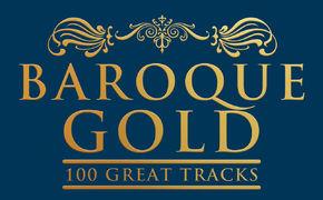 Diverse Künstler, Barocke Goldstücke - Mit Baroque Gold präsentiert Decca eine Fülle barocker Meisterwerke