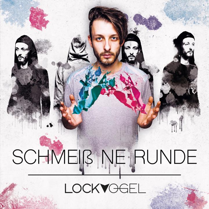Lockvogel - Schmeiss ne Runde
