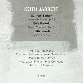 Keith Jarrett, Samuel Barber: Piano Concerto, Op.38 / Béla Bartók: Piano Concerto No.3 / Keith Jarrett: Tokyo Encore, 00028948117413