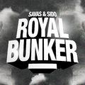 Sido - Savas - Royal Bunker - 2017