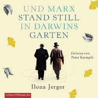 Various Artists, Ilona Jerger: Und Marx stand still in Darwins Garten