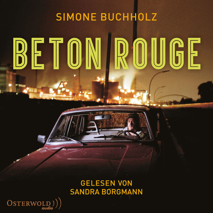 Simone Buchholz: Beton Rouge