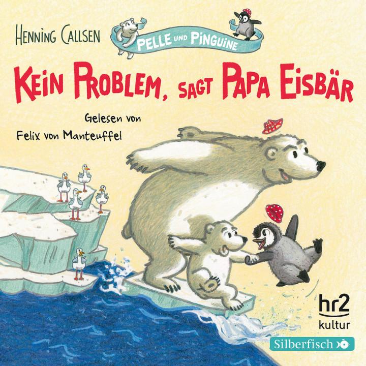 Henning Callsen: Kein Problem, sagt Papa Eisbär