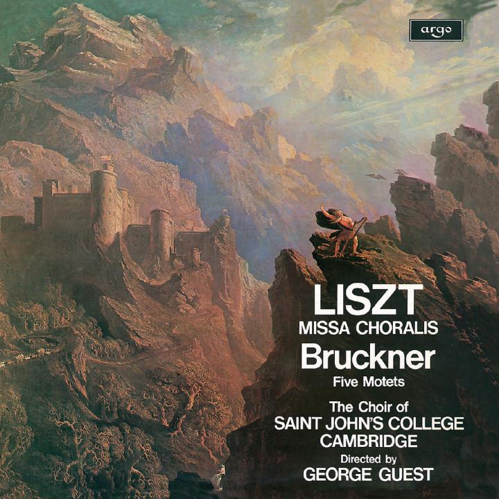 Liszt: Missa Choralis / Bruckner: Five Motets