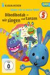 Kikaninchen, Dibedibedab - wir singen und tanzen - KiKANiNCHEN-DVD 5