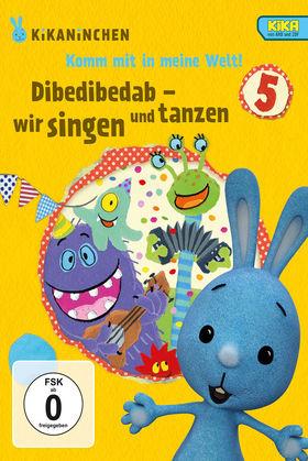 Kikaninchen, Dibedibedab - wir singen und tanzen - KiKANiNCHEN-DVD 5, 00602557792980