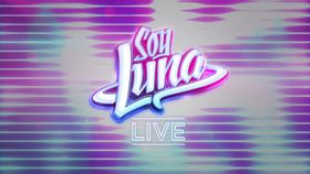 Soy Luna, Soy Luna LIVE