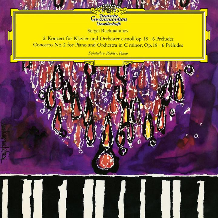 Rachmaninov: Piano Concerto No.2 In C Minor, Op.18; 6 Preludes