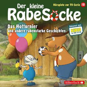 Kleiner Rabe Socke, 10: Das Hofturnier, 09783867427579
