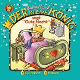 """Der kleine König, 01: Der kleine König sagt """"Gute Nacht"""", 00602557851991"""