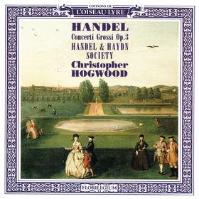 Christopher Hogwood, Handel: Concerti Grossi, Op.3, 00028948320622