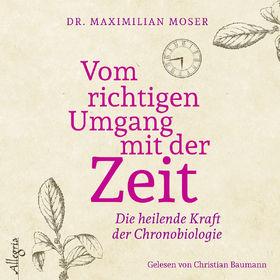 Various Artists, M. Moser: Vom richtigen Umgang mit der Zeit, 09783957130969