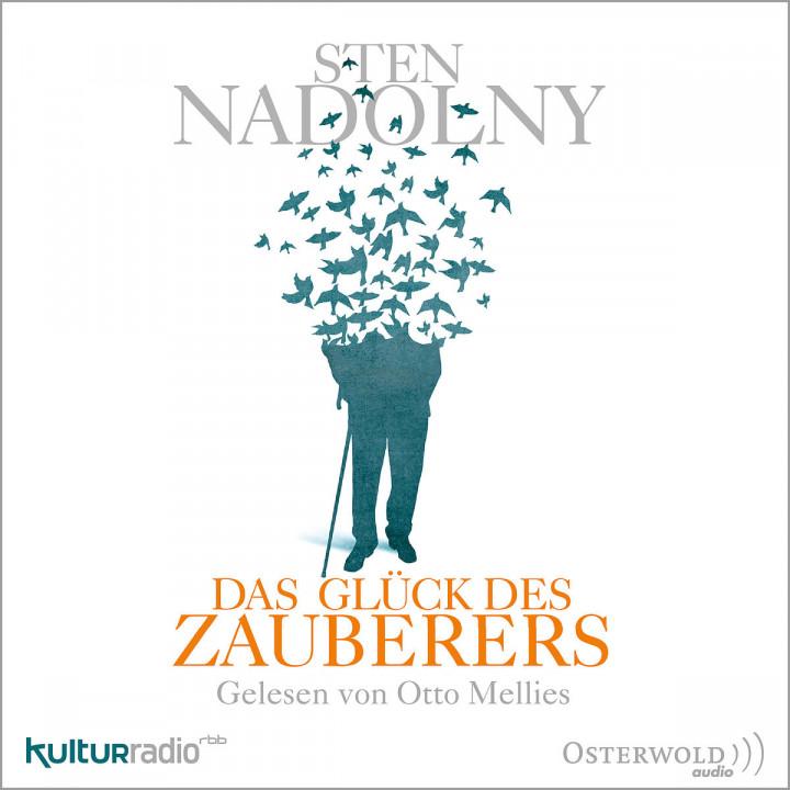 Sten Nadolny: Das Glück des Zauberers