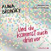Various Artists, Alina Bronsky: Und du kommst auch drin vor