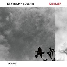 Danish String Quartet, Last Leaf, 00028948157464
