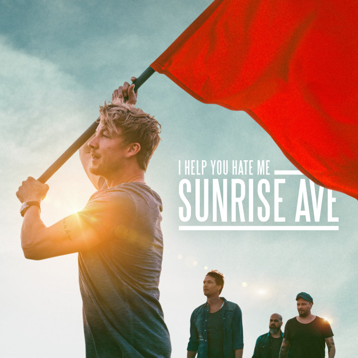 Sunrise Avenue - I Help You Hate Me