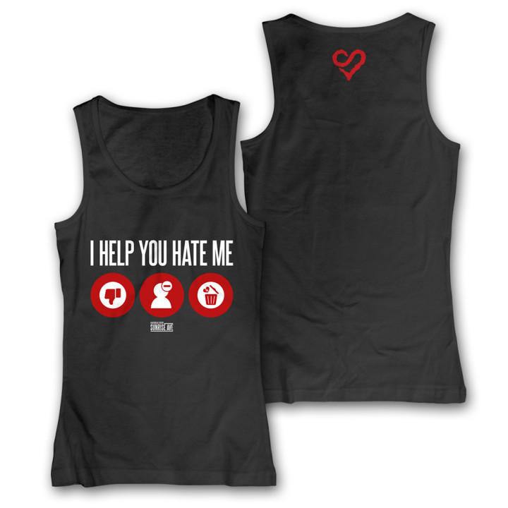 I Help You Hate Me
