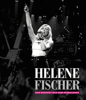 Helene Fischer, Helene Fischer - Das Konzert aus dem Kesselhaus, 00602557879629
