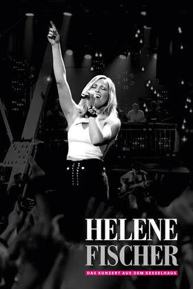 Helene Fischer, Helene Fischer - Das Konzert aus dem Kesselhaus, 00602557879612