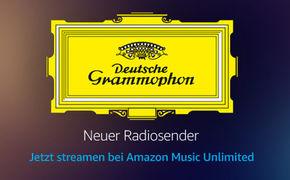 Diverse Künstler, Von Herbert von Karajan bis Lang Lang - Amazon Music startet den Radiosender Deutsche Grammophon