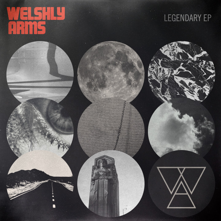 Welshly Arms - EP Legendary
