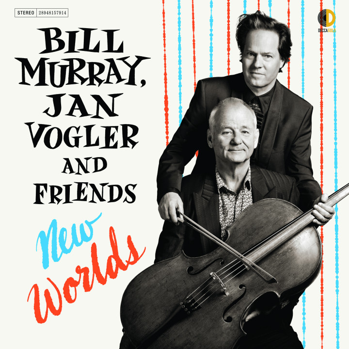 Bill Murray, Jan Vogler New Worlds Cover