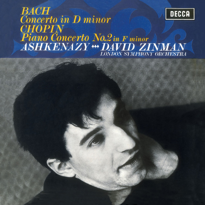 Bach: Piano Concerto in D Minor, BWV1052 / Chopin: Piano Concerto No.2