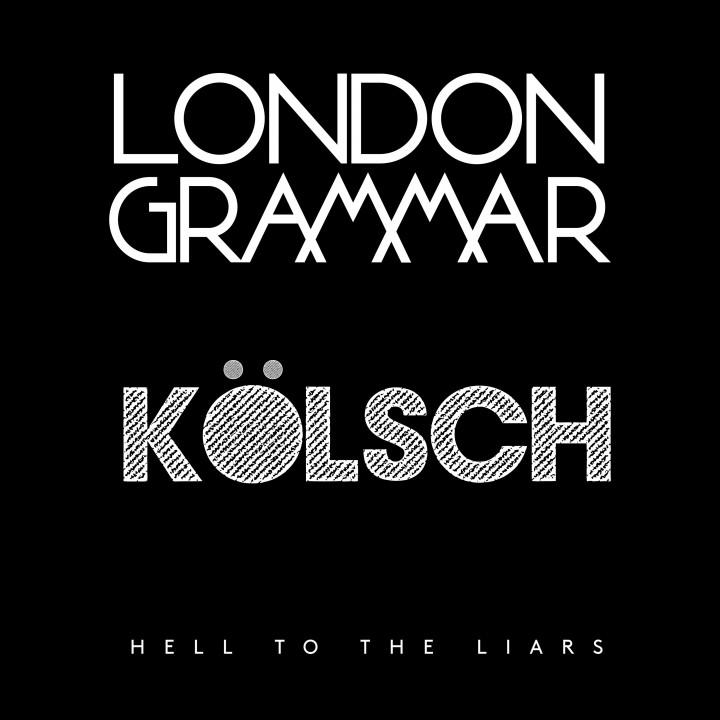 London Grammar HTHL Koelsch Remix