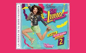 Soy Luna, Die Fortsetzung der zweiten Soy Luna Staffel im Disney Channel liefert Songs zum Tanzen und ...