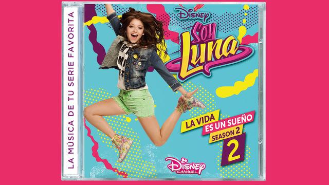 Soy Luna, Die Fortsetzung der zweiten Soy Luna Staffel im Disney Channel liefert Songs zum Tanzen und Träumen