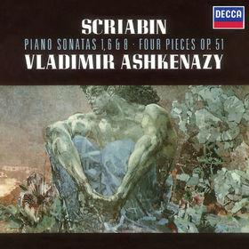 Vladimir Ashkenazy, Scriabin: Piano Sonatas Nos. 1, 6 & 8; 4 Pieces Op.51, 00028948328932