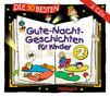 Die 30 besten..., Die 30 besten Gute-Nacht-Geschichten für Kinder 2
