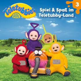 Teletubbies, 03: Spiel & Spaß im Teletubby-Land, 00602557770513