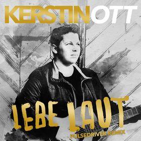 Kerstin Ott, Lebe laut (Pulsedriver Remix), 00602567020127