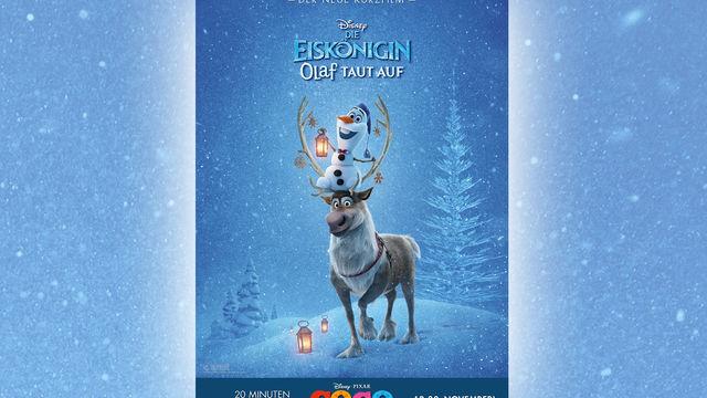 Disney, Mit Die Eiskönigin: Olaf taut auf kehren Elsa, Anna und Olaf in die Kinos zurück!