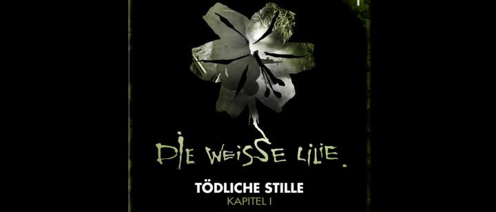 Die Weisse Lilie – 01: Tödliche Stille – Kapitel I (Hörprobe)