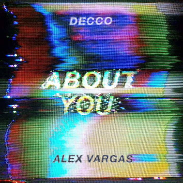 DECCO ft. Alex Vargas - About You - Cover 2017