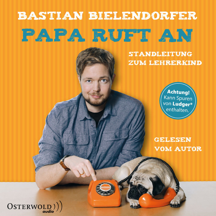 Bastian Bielendorfer: Papa ruft an