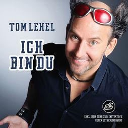 Tom Lehel, Ich bin du, 00602557541434