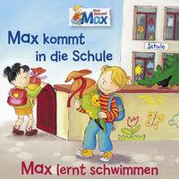 Max, 01: Max kommt in die Schule / Max lernt schwimmen, 00602557959406