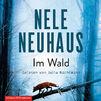 Various Artists, Nele Neuhaus: Im Wald (Sonderausgabe)