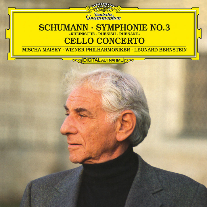 Schumann: Symphony No.3 In E Flat, Op.97 - Rhenish; Cello Concerto In A Minor, Op.129