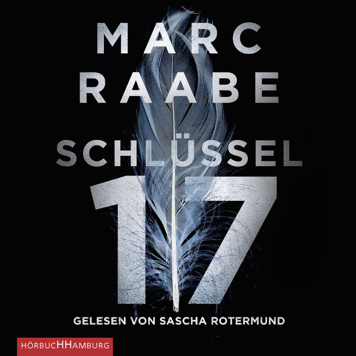 Marc Raabe: Schlüssel 17