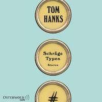 Various Artists, Tom Hanks: Schräge Typen, 09783869523729