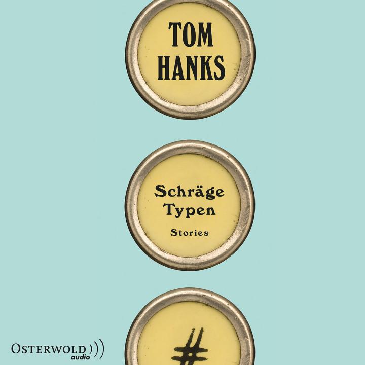 Tom Hanks: Schräge Typen