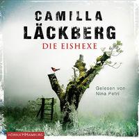 Maria Hartmann, Camilla Läckberg: Die Eishexe, 09783957130884
