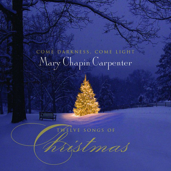 Come Darkness, Come Light: 12 Songs Of Christmas
